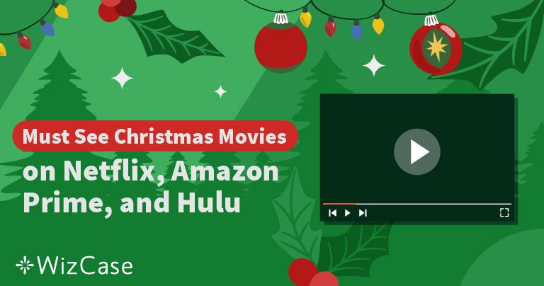 Best Christmas Movies on Netflix, Amazon Prime and Hulu