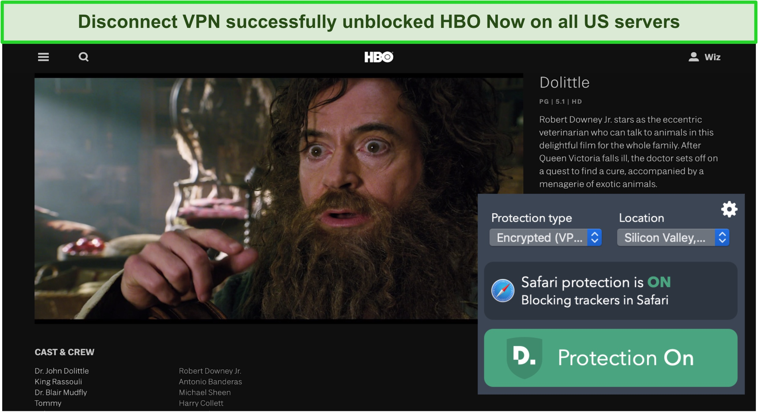 Screenshot of Disconnect VPN unblocking HBO Now