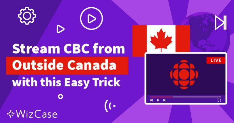 4 Step How to Watch CBC Outside of Canada in 2020