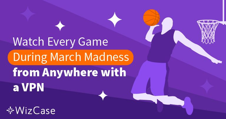 Stream March Madness 2019 For Free With This Hack Wizcase
