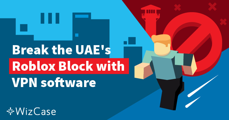 Break the UAE's Roblox Block with VPN software