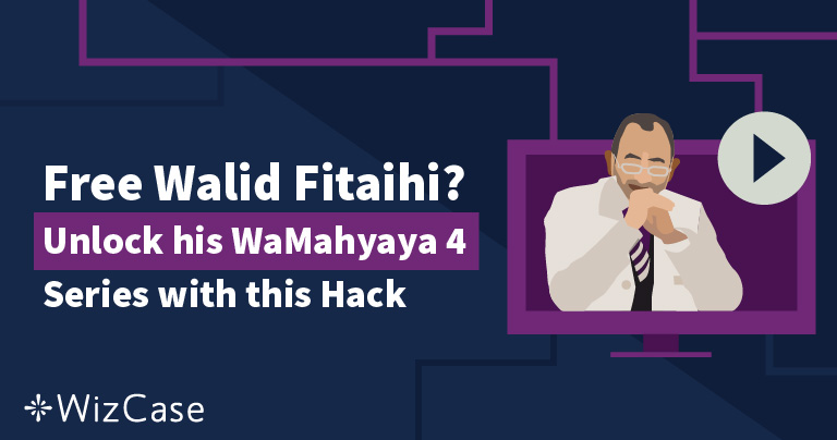 Free Walid Fitaihi? Unlock his WaMahyaya 4 Series with this Hack