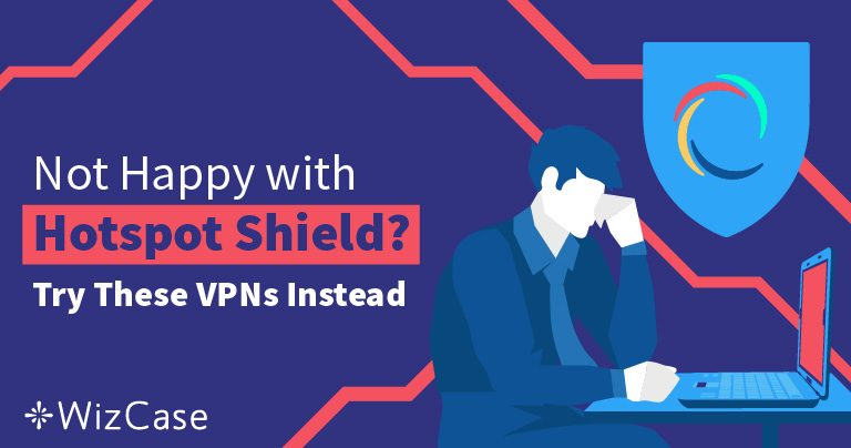 4 Best VPN Alternatives to Hotspot Shield