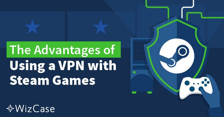 How to Change Your Steam Country With a VPN (and Not Get Banned)