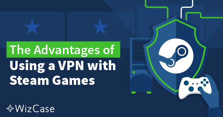 How to Change Your Steam Location by using a VPN in 2019