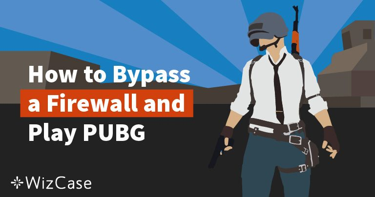 How to Play PUBG in School or at Work? (Updated December 2019)