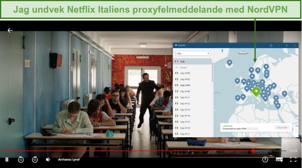 Skärmdump av NordVPN som avblockerar Netflix Italien medan du spelar Arrivano i Prof