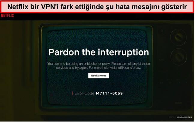 VPN, proxy veya engel kaldırıcı kullanırken Netflix hata mesajının ekran görüntüsü