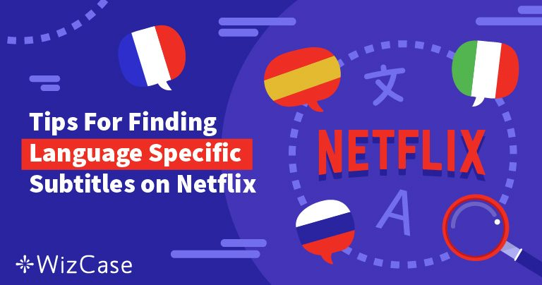 2 Ways to Get Netflix Subtitles in the Language of Your Choice