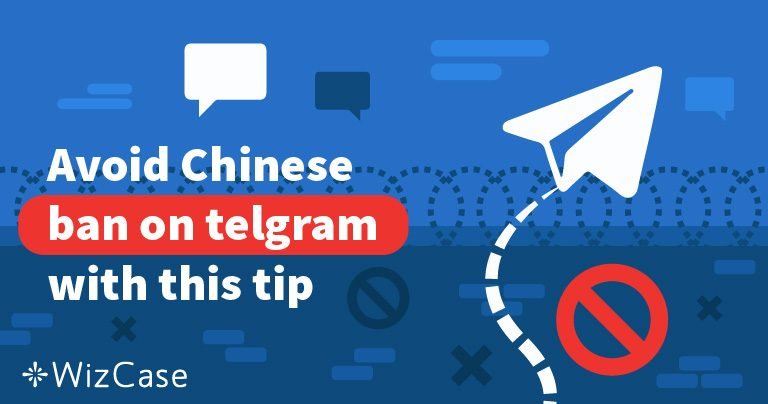 Avoid Chinese ban on Telegram with this tip