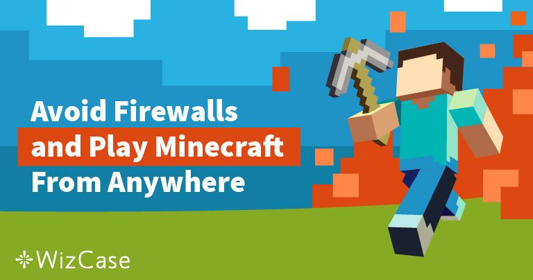 Best VPNs to Unblock Minecraft at School or Work Wizcase