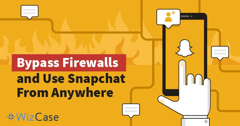 3 Best VPNs for Snapchat in 2020 (Tested for Bypassing Firewalls)