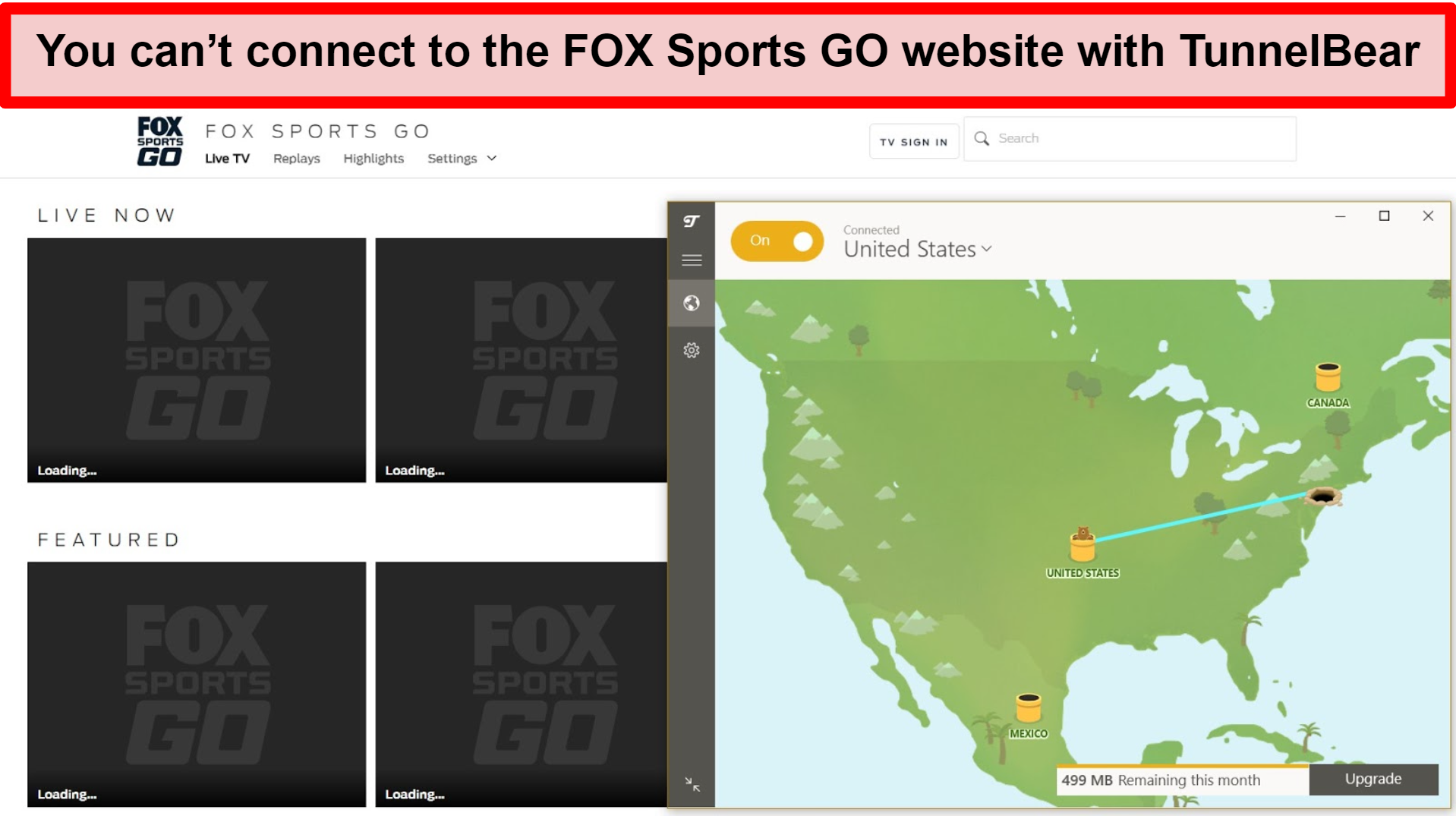 Screenshot of TunnelBear connected to a US server and FOX Sports GO with its content blocked