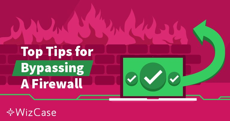 What Is a Firewall and How Can a VPN Bypass It?