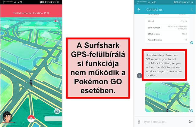 A Surfshark ügyfélszolgálatának képernyőképei, amelyek megerősítik, hogy a Pokémon Go nem működik GPS-hamisítással, a Pokémon Go képernyőképe azt mutatja, hogy nem tudja észlelni az aktuális helyet