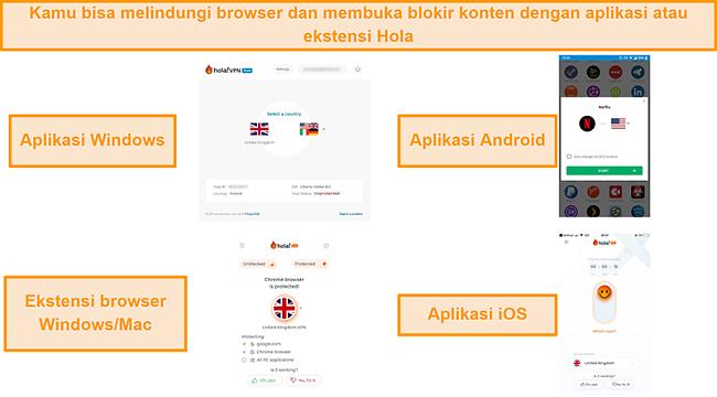 Tangkapan layar aplikasi Hola Windows, Android, dan iOS, serta ekstensi browser Chrome untuk Windows dan MacOS