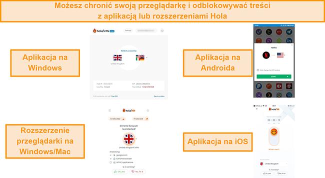 Zrzut ekranu aplikacji Hola dla systemów Windows, Android i iOS, a także rozszerzenia przeglądarki Chrome dla systemów Windows i MacOS