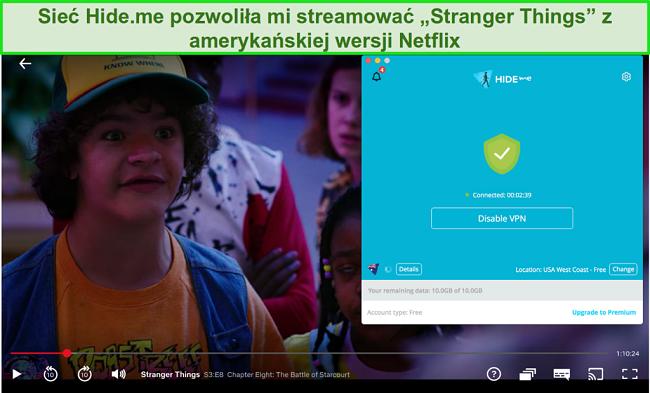 Zrzut ekranu pokazujący hide.me uzyskujący dostęp do Stranger Things na Netflix US