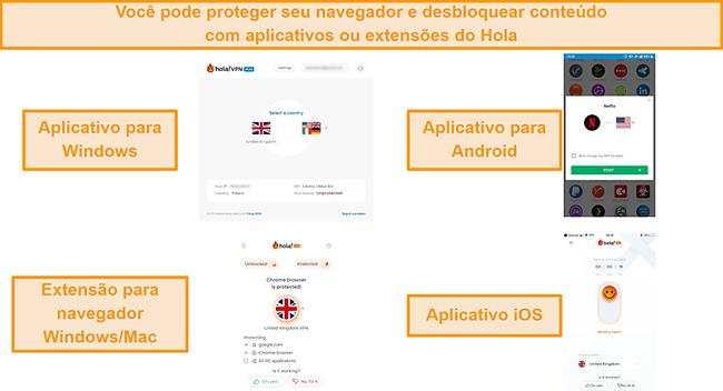Captura de tela dos aplicativos Hola para Windows, Android e iOS, bem como sua extensão do navegador Chrome para Windows e MacOS
