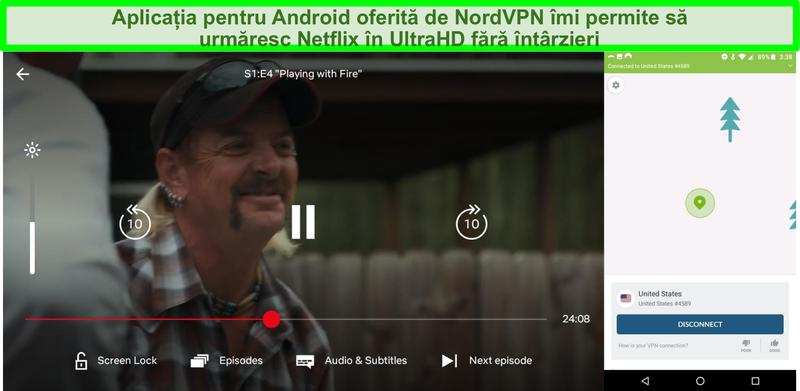 Captură de ecran a interfeței Android NordVPN și Netflix care joacă Tiger King în timp ce sunteți conectat la un server din SUA