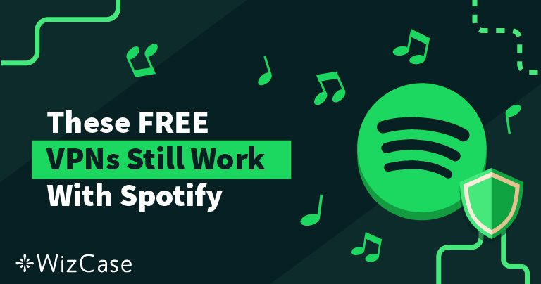 How to Unblock Spotify for Free (Updated May 2019) Wizcase