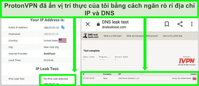 Ảnh chụp màn hình kiểm tra rò rỉ địa chỉ IP và DNS cho thấy không có địa chỉ IP nào bị rò rỉ khi kết nối với ProtonVPN