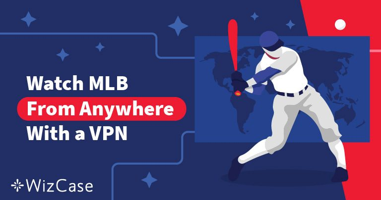 How to Watch the 2019 MLB Season & Avoid Blackout Restrictions