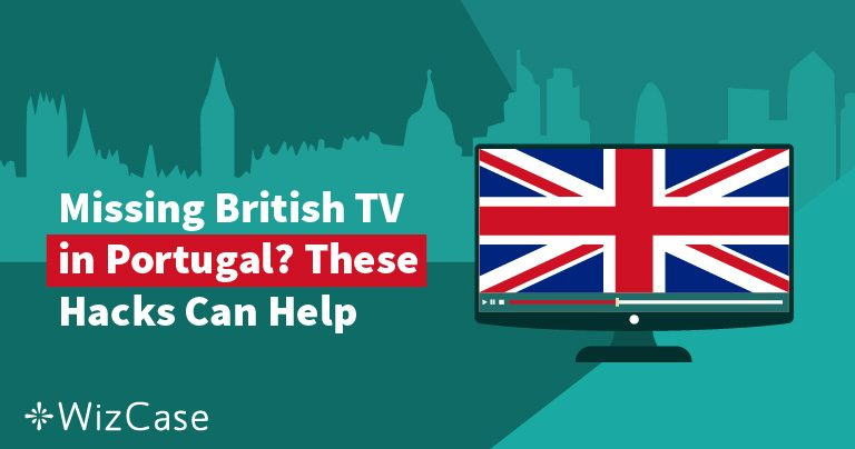 Missing British TV in Portugal? These Hacks Can Help