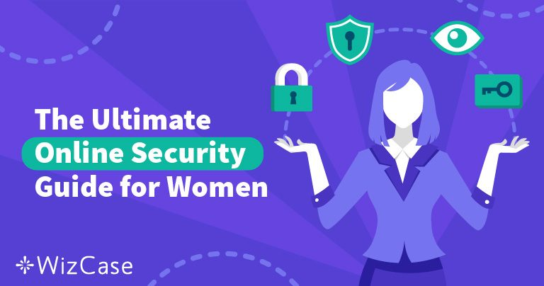 Women's Guide to Cyber Safety 2020