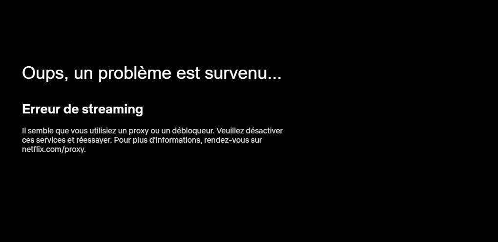 Netflix - Erreur de streaming