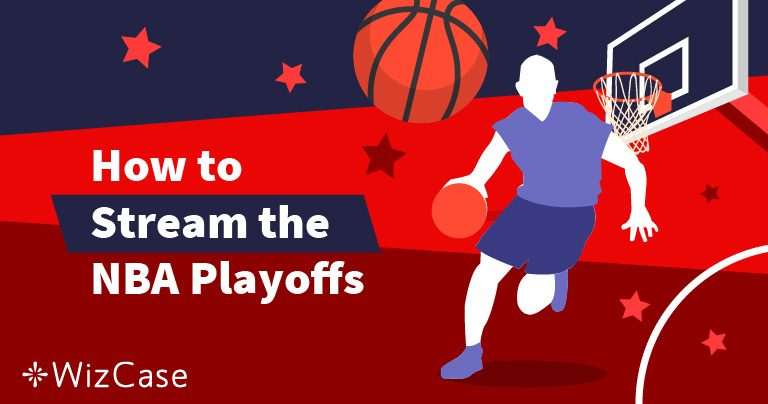 How to Watch the 2019 NBA Playoffs From Anywhere