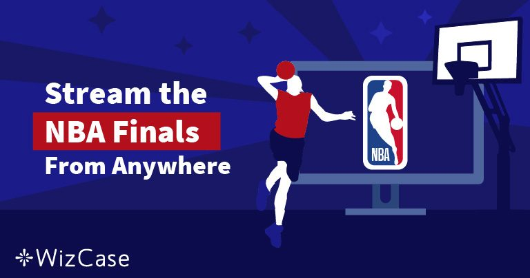 Watch the 2019 NBA Finals Warriors vs Bucks/Raptors For Free From Anywhere