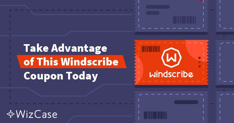Valid Windscribe VPN Coupon: Save up to 55% Today (Tested September 2020)