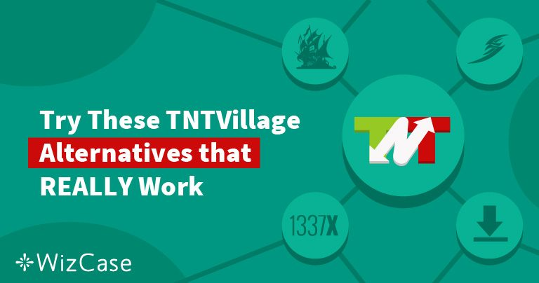 7 Alternatives to TNTVillage That Still Work (Tested August 2019)