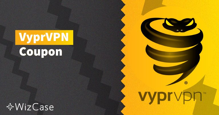 Valid VyprVPN Coupon: Save up to 68% Today (Updated August 2019)