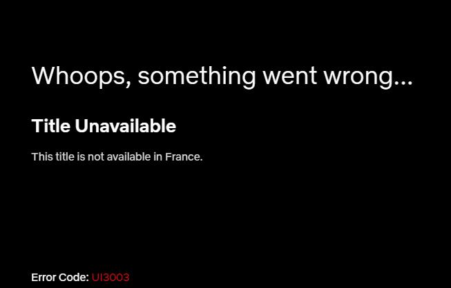 Netflix error not available France