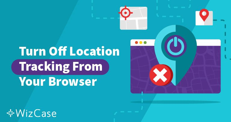 How to Disable Geo Location Services on your Browser