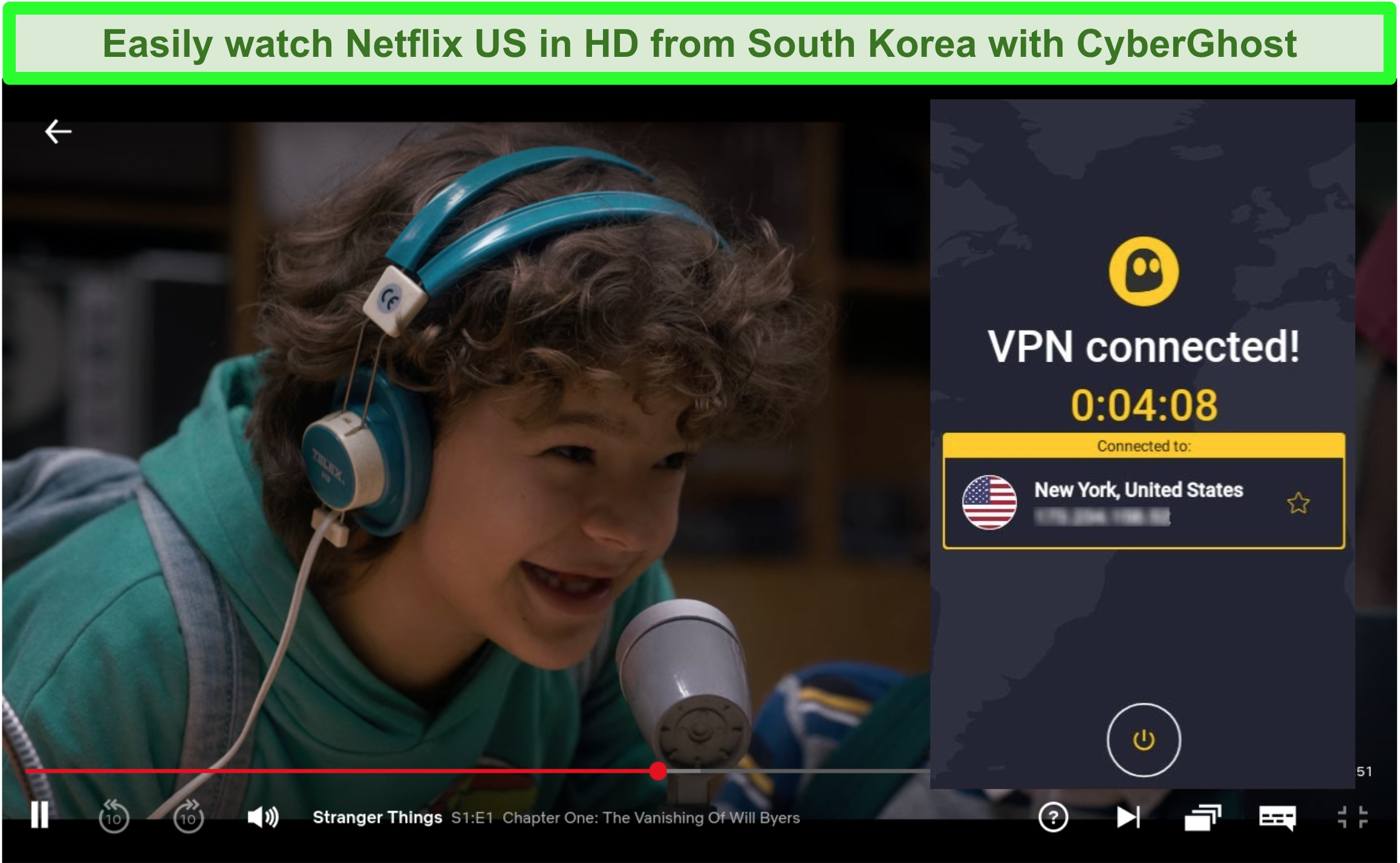 Screenshot of Stranger Things with CyberGhost connected to a New York server