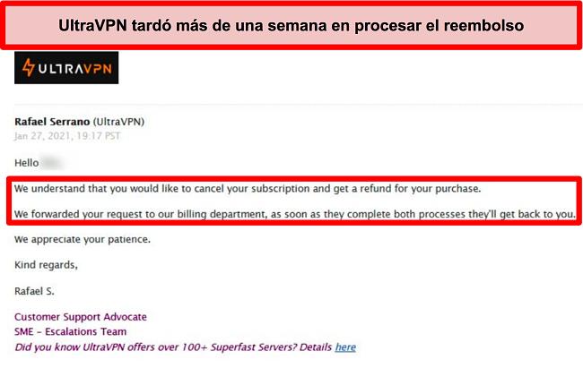 Captura de pantalla de un correo electrónico del soporte de UltraVPN que dice que mi solicitud de reembolso aún se está procesando