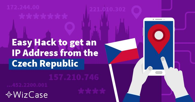How to Get a Czech Republic IP Address in 2 Steps