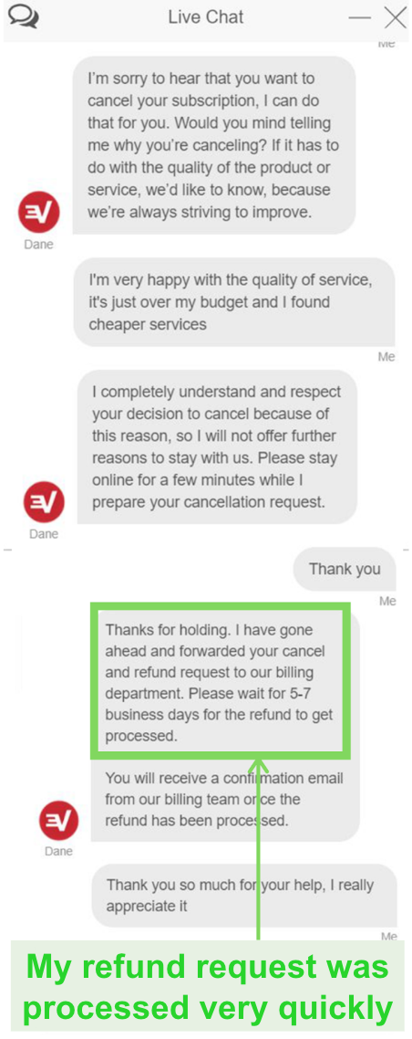 Live chat with ExpressVPN's customer service support team to request a refund with the money-back guarantee