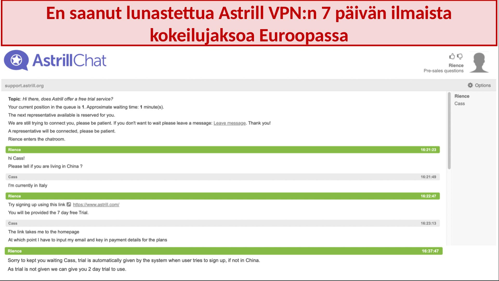 kuvakaappaus keskustelusta Astrill VPN -tukitiimin kanssa, jossa 7 päivän ilmaista kokeilua ei anneta, vaikka käyttäjä olisi Euroopassa