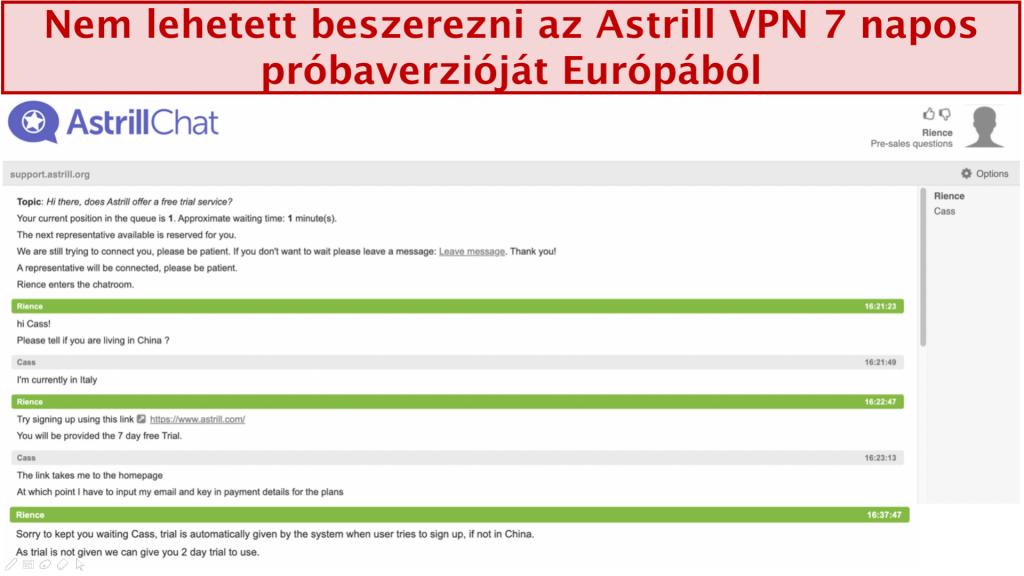 képernyőkép az Astrill VPN támogatási csoportjával folytatott beszélgetésről, ahol a 7 napos ingyenes próbaidőszak akkor sem biztosított, ha a felhasználó Európában lakik