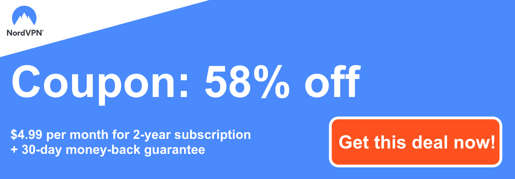 Graphic of a working NordVPN coupon offering a 58% discount which is $4.99 per month for a 2-year subscription and a 30 day money-back guarantee