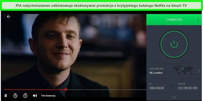 Zrzut ekranu przedstawiający transmisję strumieniową The Sweeney w serwisie Netflix UK, gdy PIA jest połączona z serwerem w Londynie