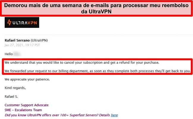 Captura de tela de um e-mail do suporte UltraVPN dizendo que minha solicitação de reembolso ainda está sendo processada