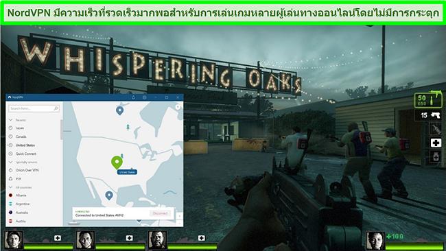 ภาพหน้าจอของ NordVPN ที่เชื่อมต่อกับเซิร์ฟเวอร์ของสหรัฐอเมริกาในขณะที่เกม Left 4 Dead 2 กำลังเล่นอยู่