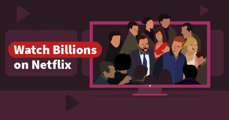 How to Watch Billions Season 1-4 on Netflix From Anywhere 2021