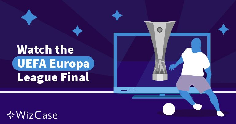 How To Watch Chelsea vs Arsenal UEFA Europa League Final For Free