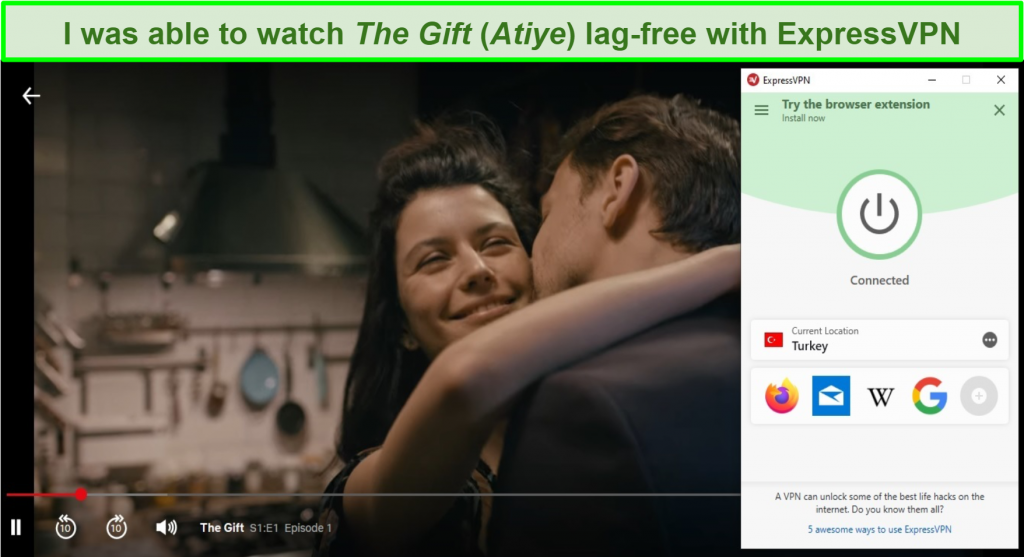 Screenshot of ExpressVPN interface connected to a server in Turkey unblocking Netflix streaming The Gift (Atiye)